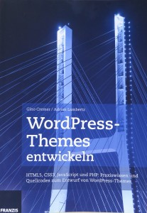 Franzis WordPress-Themes entwickeln