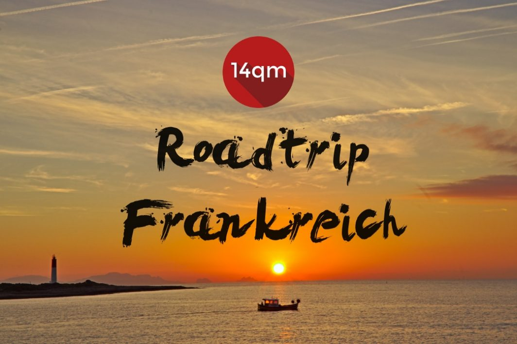 Roadtrip Frankreich